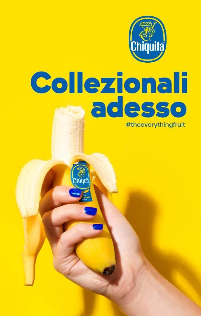 Collezionali adesso Chiquita